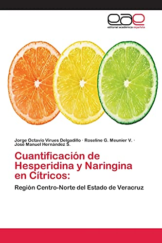 9783659083815: Cuantificacion de Hesperidina y Naringina En Citricos