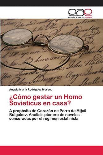 9783659084485: Como Gestar Un Homo Sovieticus En Casa?