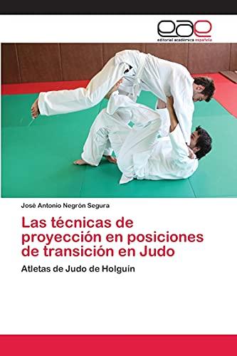 9783659084591: Las técnicas de proyección en posiciones de transición en Judo