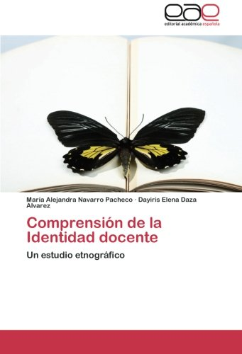 9783659084652: Comprension de La Identidad Docente
