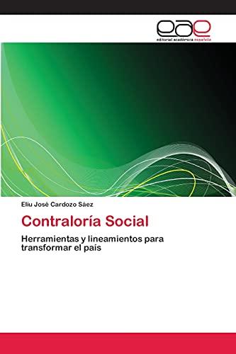 9783659085680: Contraloría Social: Herramientas y lineamientos para transformar el país (Spanish Edition)