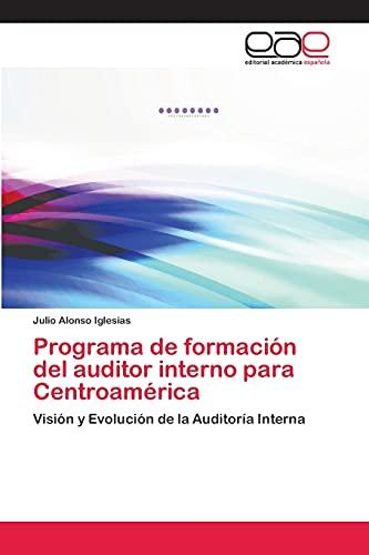 9783659085710: Programa de Formacion del Auditor Interno Para Centroamerica