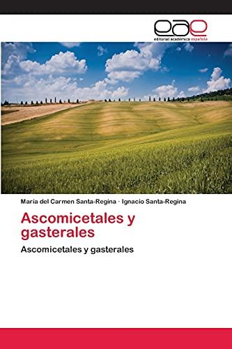 9783659086328: Ascomicetales y Gasterales