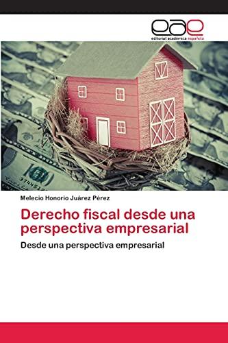9783659086380: Derecho Fiscal Desde Una Perspectiva Empresarial