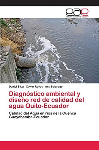 9783659088025: Diagnóstico ambiental y diseño red de calidad del agua Quito-Ecuador (Spanish Edition)
