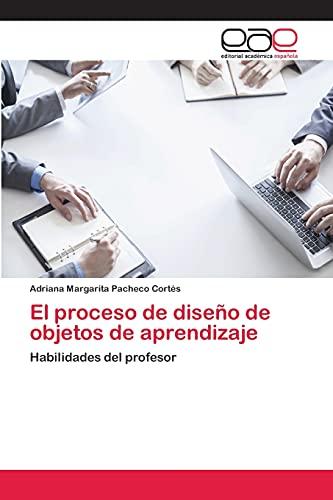 9783659089831: El proceso de diseño de objetos de aprendizaje (Spanish Edition)