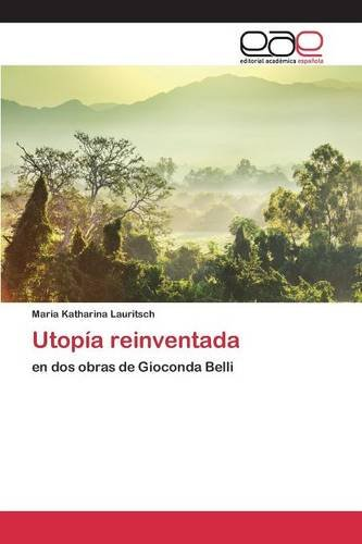 9783659090486: Utopía reinventada