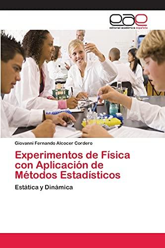 Experimentos de Física con Aplicación de Métodos: Alcocer Cordero Giovanni