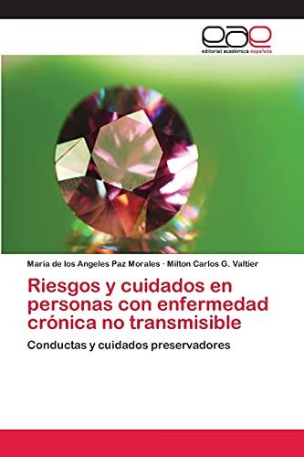 9783659091810: Riesgos y cuidados en personas con enfermedad crónica no transmisible (Spanish Edition)