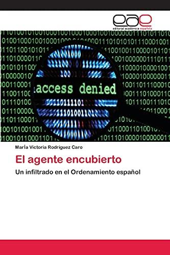 9783659091896: El agente encubierto (Spanish Edition)