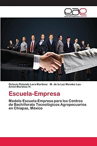 9783659092701: Escuela-Empresa (Spanish Edition)