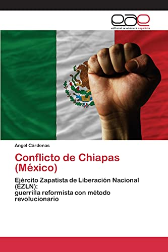 Conflicto de Chiapas (Màxico): Ejàrcito