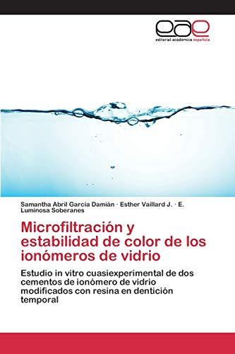 9783659096662: Microfiltración y estabilidad de color de los ionómeros de vidrio