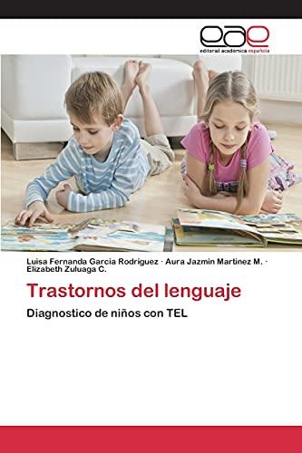 9783659096891: Trastornos del lenguaje