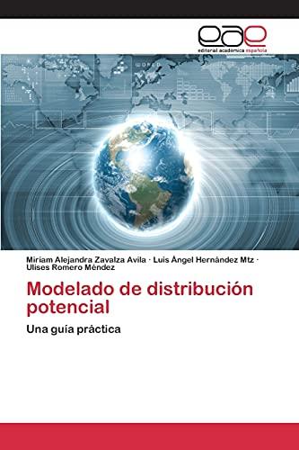 9783659097935: Modelado de distribución potencial: Una guía práctica (Spanish Edition)
