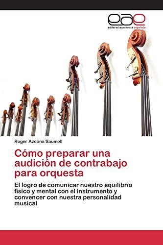 9783659098840: Cómo preparar una audición de contrabajo para orquesta