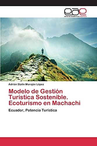 9783659099373: Modelo de Gestión Turística Sostenible. Ecoturismo en Machachi