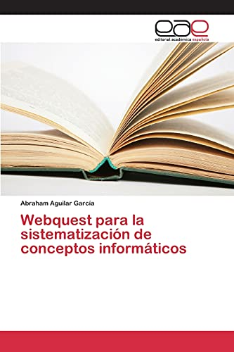 9783659100383: Webquest para la sistematización de conceptos informáticos