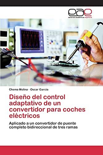 9783659101182: Diseño del control adaptativo de un convertidor para coches eléctricos