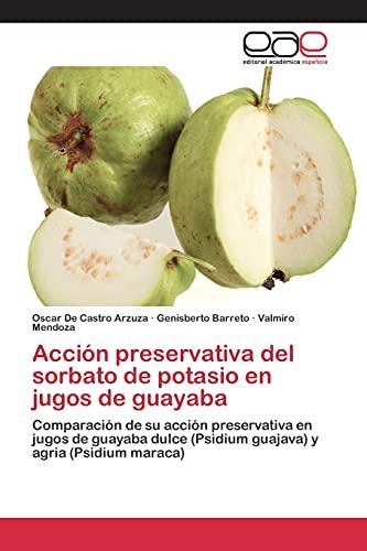 9783659101328: Acción preservativa del sorbato de potasio en jugos de guayaba
