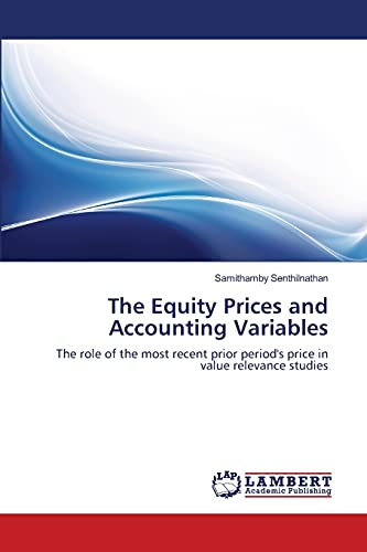 The Equity Prices and Accounting Variables: Samithamby Senthilnathan