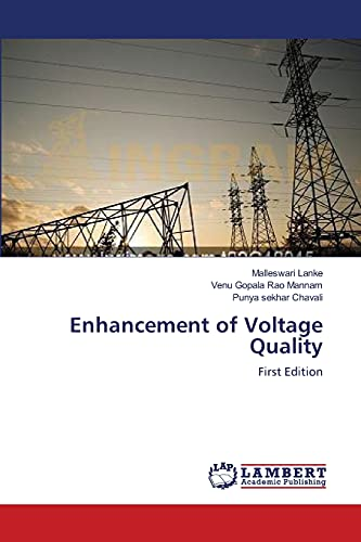 Enhancement of Voltage Quality: Venu Gopala Rao Mannam