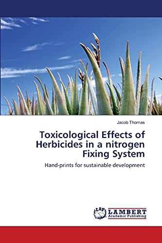 Toxicological Effects of Herbicides in a nitrogen Fixing System: Hand-prints for sustainable ...