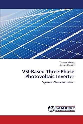 Vsi-Based Three-Phase Photovoltaic Inverter: Tuomas Messo