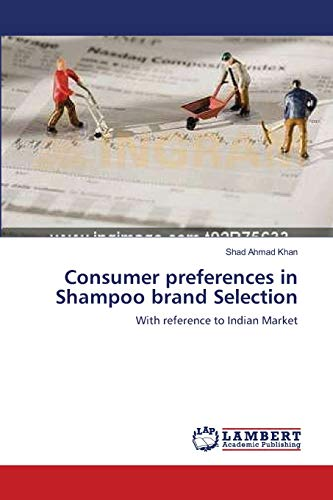 9783659107511: Consumer preferences in Shampoo brand Selection: With reference to Indian Market