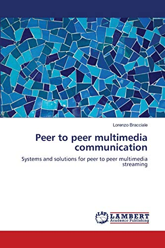 Peer to Peer Multimedia Communication: Lorenzo Bracciale