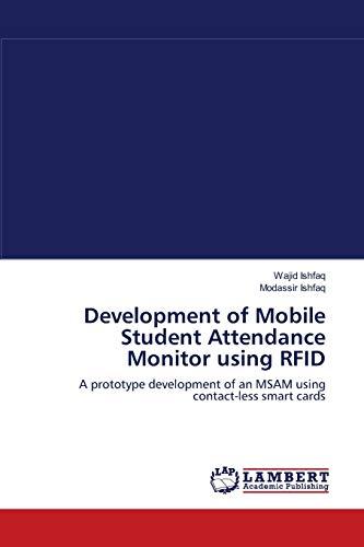 Development of Mobile Student Attendance Monitor Using Rfid: Wajid Ishfaq