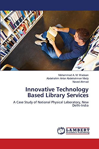 Innovative Technology Based Library Services: Wadaan, Mohammad A.