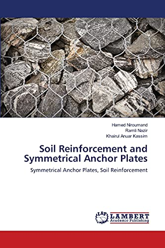 9783659109904: Soil Reinforcement and Symmetrical Anchor Plates: Symmetrical Anchor Plates, Soil Reinforcement