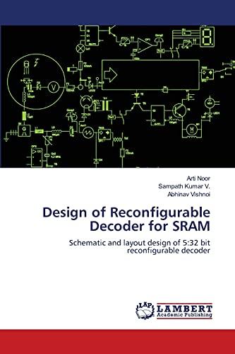 Design of Reconfigurable Decoder for Sram: Arti Noor
