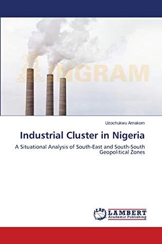 Industrial Cluster in Nigeria: Uzochukwu Amakom