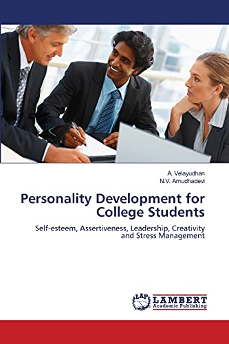 9783659114885: Personality Development for College Students: Self-esteem, Assertiveness, Leadership, Creativity and Stress Management