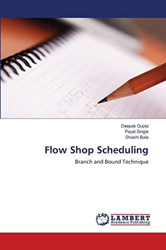 9783659115059: Flow Shop Scheduling: Branch and Bound Technique