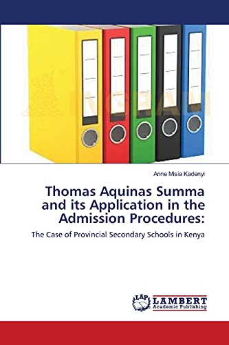 9783659115196: Misia Kadenyi, A: Thomas Aquinas Summa and its Application i