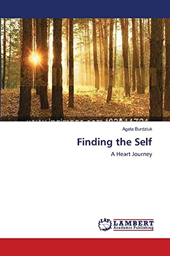 9783659117169: Finding the Self: A Heart Journey