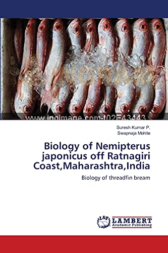 Biology of Nemipterus japonicus off Ratnagiri Coast,Maharashtra,India: Biology of threadfin bream: ...