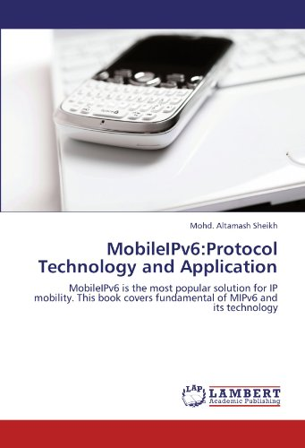 Mobileipv6: Protocol Technology and Application: Mohd. Altamash Sheikh