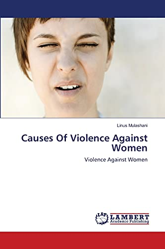 Causes of Violence Against Women: Linus Mulashani (author)