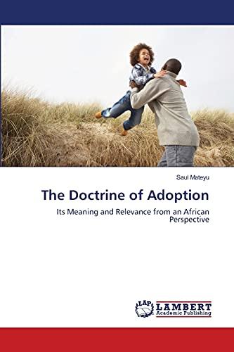 The Doctrine of Adoption: Saul Mateyu