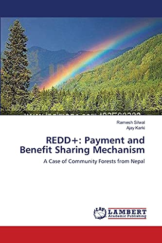 9783659121111: REDD+: Payment and Benefit Sharing Mechanism: A Case of Community Forests from Nepal