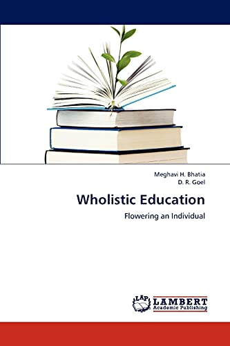 9783659121470: Wholistic Education: Flowering an Individual