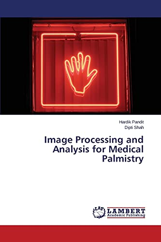 Image Processing and Analysis for Medical Palmistry: Hardik Pandit