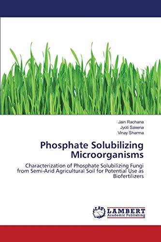 Phosphate Solubilizing Microorganisms: Jain Rachana (author),
