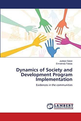Dynamics of Society and Development Program Implementation: Salon, Judelyn /