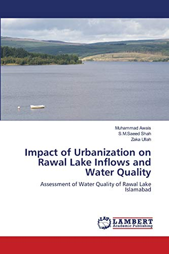 Impact of Urbanization on Rawal Lake Inflows and Water Quality: Muhammad Awais