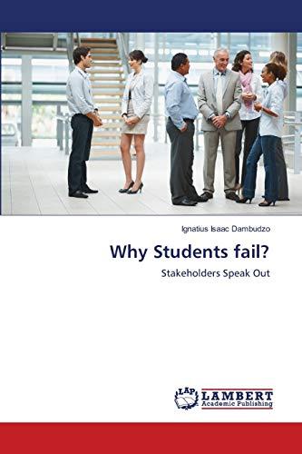 Why Students Fail?: Ignatius Isaac Dambudzo
